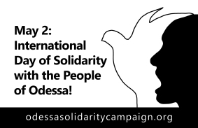 May 2: International Day of Solidarity with the People of Odessa!